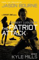 Robert Ludlum's (TM) The Patriot Attack [Pdf/ePub] eBook