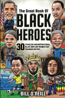 The Great Book of Black Heroes