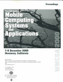 Third IEEE Workshop on Mobile Computing Systems and Applications