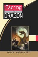 Facing the Dragon