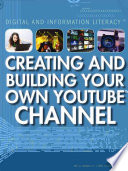 Creating and Building Your Own YouTube Channel