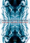 Sleep and Brain Plasticity Book