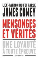 Mensonges et vérités. Une loyauté à toute épreuve Pdf/ePub eBook