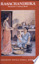 """Rasachandrika: Saraswat Cookery Book with Notes and Home Remedies, Useful Hints and Hindu Festivals"" by Saraswat Mahila Samaj (Bombay, India)"