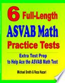 6 Full Length ASVAB Math Practice Tests