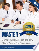 Master USMLE Step 1 Biochemistry Flash Cards For Dummies