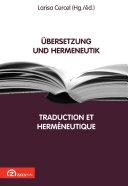 Übersetzung und Hermeneutik / Traduction et hermeneutique