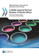 OECD Reviews of Vocational Education and Training A Skills beyond School Review of South Africa