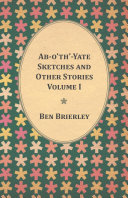 Ab-o'th'-Yate Sketches and Other Stories -