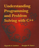 Understanding Programming and Problem Solving with C