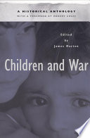 Children and War  : A Historical Anthology