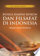 Bunga Rampai Hukum dan Filsafat di Indonesia: Sebuah Catatan Pemikiran