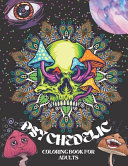 Psychedelic Coloring Book for Adults
