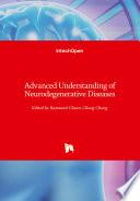 Advanced Understanding of Neurodegenerative Diseases Book