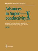 Advances in Superconductivity X