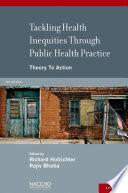 Tackling Health Inequities Through Public Health Practice
