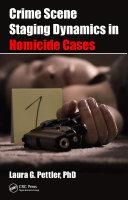 Crime Scene Staging Dynamics in Homicide Cases Pdf/ePub eBook