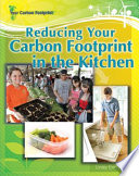 Reducing Your Carbon Footprint In the Kitchen