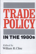 Trade Policy in the 1980s