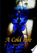 A Cold Fire