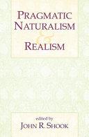 Pragmatic Naturalism   Realism