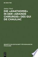 Die »Anathomie« in der »Grande Chirurgie« des Gui de Chauliac