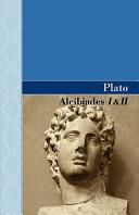 Alcibiades I and II