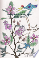 Poetry Book Of My Spirit 2009 2010 Book PDF