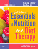 Williams  Essentials of Nutrition and Diet Therapy   Revised Reprint   E Book