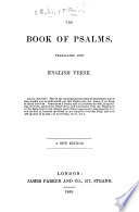 The Book of Psalms, Translated Into English Verse. A New Edition