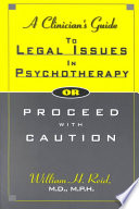 A Clinician's Guide to Legal Issues in Psychotherapy
