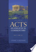 Acts An Exegetical Commentary Volume 4