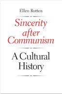 Sincerity After Communism