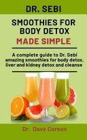 Dr Sebi Smoothies For Body Detox Made Simple