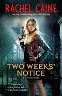 Two Weeks Notice  Revivalist Volume 2