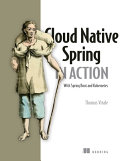 Cloud Native Spring in Action