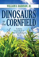 Dinosaurs in the Cornfield
