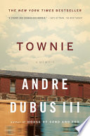 """Townie: A Memoir"" by Andre Dubus"