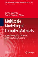 Multiscale Modeling of Complex Materials