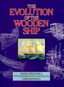 The Evolution of the Wooden Ship