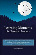 Learning Moments for Evolving Leaders