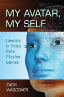My Avatar, My Self ebook