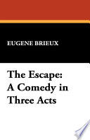 Read Online The Escape For Free