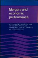 Mergers and Economic Performance