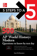 5 Steps to a 5  500 AP World History  Modern Questions to Know by Test Day  Third Edition
