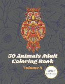 50 Animals Adult Coloring Book Volume 4