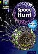 Project X  Alien Adventures  Lime  Space Hunt