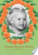 Orange Blossom Wishes