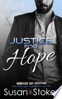 Justice For Hope Badge Of Honor Texas Heroes Book 12