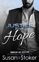 Justice for Hope: Badge of Honor: Texas Heroes Book 12